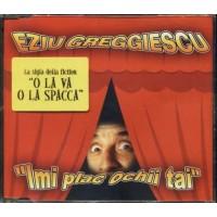 Ezio Greggio - Imi Plac Ochii Tai Cd