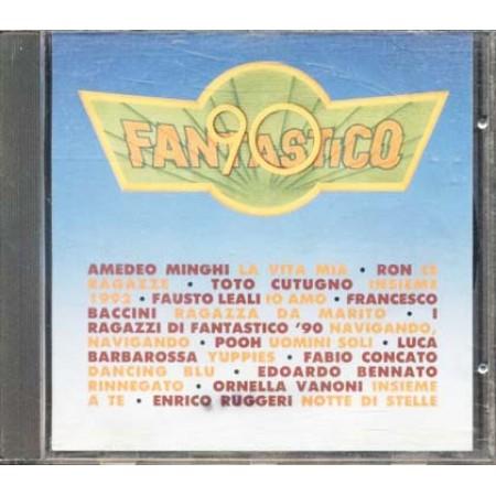 Fantastico 90 - Cutugno/Vanoni/Ruggeri/Pooh/Baccini/Minghi/Ron/Leali Cd