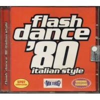 Flash Dance '80 Italian Style - Sabrina Salerno/Spagna/Righeira/Moon Ray Cd