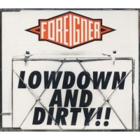 Foreigner - Lowdown And Dirty !! Cd