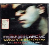 Frankie Hi Nrg/Ice One - Quelli Che Benpensano Remix Cd