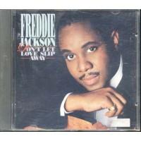 Freddie Jackson - Don'T Let Love Slip Away Cd