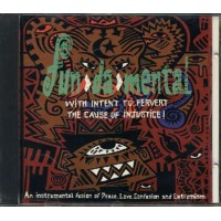 Fun Da Mental - With Intent To Pervert The Cause Of Injustice Cd