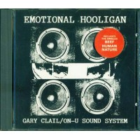 Gary Clail/On-U Sound System  The Emotional Hooligan Cd