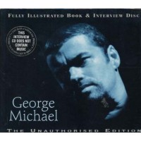 George Michael - The Unauthorised Edition Book & Interview Cd