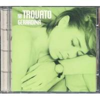 Gerardina Trovato - Ho Trovato Gerardina Fonopoli Cd