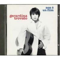 Gerardina Trovato - Non E' Un Film Cd