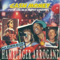 Hamburger Arroganz Feat Kurtis Blow - Cash Money Cd