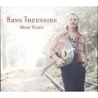 Hans Theessink - Slow Train Digipack Cd