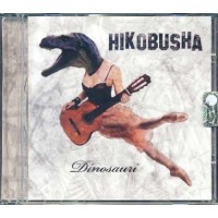 Hikobusha - Dinosauri Cd