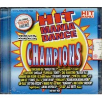 Hitmania Dance Champions - Touch And Go/Gigi D'Agostino/Superb/Mario Piu cd