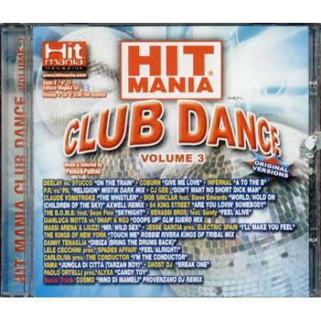 Hit Mania Club Dance 3 - Bob Sinclair/Danny Tenaglia/Benassi Bros Cd