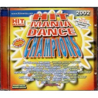 Hit Mania Dance Champions 2002 - Pink Coffee/Db Boulevard/Datura Cd