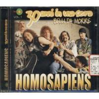 Homo Sapiens - Belli Da Morire 30 Anni In Una Sera Cd