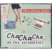 Humo Featuring Josefina - Cha Cha Cha De Las Secretarias Cd