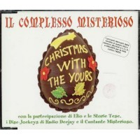 Il Complesso Misterioso/Elio E Le Storie Tese - Christmas With The Yours Cd