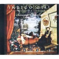 Indigo Girls - Swamp Ophelia Cd