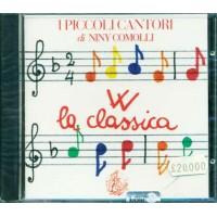 I Piccoli Cantori Di Niny Comolli  W La Classica Cd