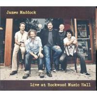James Maddock - Live At The Rockwood Music Hall Digipack Cd