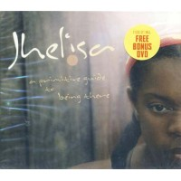 Jhelisa - A Primitive Guide To Being There Dvd + Cd