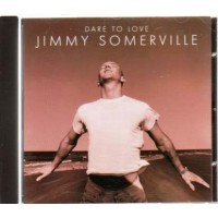 Jimmy Somerville - Dare To Love Cd