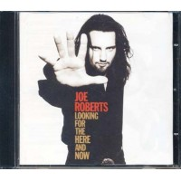 Joe Roberts - Looking For The Here And Now Cd