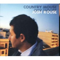 Josh Rouse - Country Mouse City House Digipack Cd
