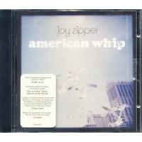 Joy Zipper - American Whip Cd