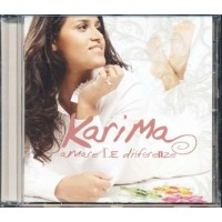Karima - Amare Le Differenze Cd