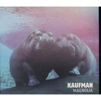 Kaufman - Magnolia Digipack Cd