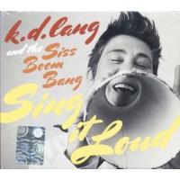 K.D. Lang And The Siss Boom Bang - Sing It Loud Digipack Cd