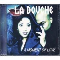 La Bouche - A Moment Of Love Cd