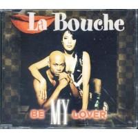 La Bouche - Be My Lover Cd