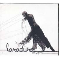 Laradura - Senza Fine Cd