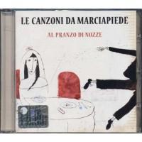 Le Canzoni Da Marciapiede - Al Pranzo Di Nozze Cd