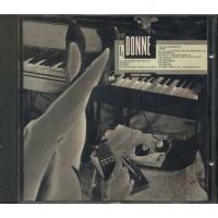 Le Donne - Fabrizio De Andre'/Rino Gaetano/Mia Martini/Minghi/Cocciante Cd