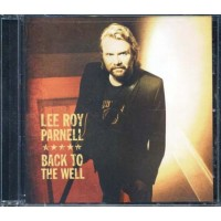 Lee Roy Parnell - Back To The Well Cd