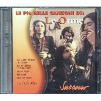 Le Orme - Le Piu' Belle Canzoni Cd