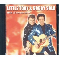 Little Tony & Bobby Solo - Non Si Cresce Mai Ed Cd
