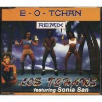 Los Tchans Feat Sonia San - E-O-Tchan Rmx Cd