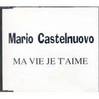 Mario Castelnuovo - Ma Vie Je T'Aime Promozionale Cd