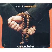 Mario Venuti - Crudele (Denovo) Digipack Cd