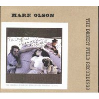 Mark Olson - The Desert Field Recordings 1-3 Digipack Cd
