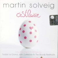 Martin Solveig - C'Est La Vie (Bloody Beetroots) 7 Tracks Cd
