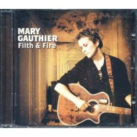 Mary Gauthier - Filth & Fire Cd