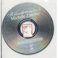 Michele Zarrillo - Il Vincitore Non C'E' 1 Track Promo Cd