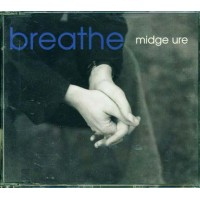 Midge Ure - Breathe Singolo Cd