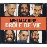 Mini Machine - Drole De Vie Cd