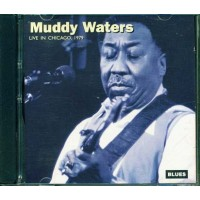 Muddy Waters - Live In Chicago 1979 Cd