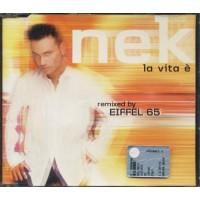 Nek - La Vita E' Eiffel 65 Remix Cd